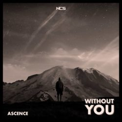 Without You @ Ascence - Topic